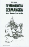 Demonologia Germańska. Duchy, demony i czarownice - Artur Szrejter