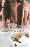 Breakaway (The Dartmouth Cobras) - Bianca Sommerland