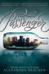 Passenger (Passenger, #1) - Alexandra Bracken, M. Albertazzi