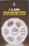 Four Archetypes - C.G. Jung