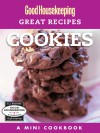 Cookies:  A Mini-Cookbook - Good Housekeeping