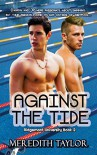 Against the Tide (Sweet Gay Romance): M/M College YA Best Gay Love Stories (Ridgemont University Book 2) - Meredith Taylor