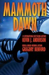 Mammoth Dawn - Kevin J. Anderson, Gregory Benford