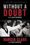 Without a Doubt - Marcia Clark
