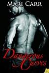 Dangerous Curves - Mari Carr