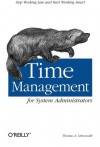 Time Management for System Administrators - Thomas A. Limoncelli