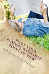 Rivet Your Readers with Deep Point of View - Jill Elizabeth Nelson