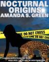 Nocturnal Origins - Amanda S. Green