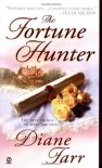The Fortune Hunter - Diane Farr