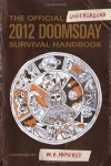 Official Underground 2012 Doomsday Survival Handbook -