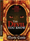 The Devil You Know - Marie Castle