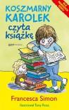 Koszmarny Karolek czyta książkę - Francesca Simon