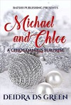 Michael and Chloe: A Chloe Daniels Surprise (Chloe Daniels Mysteries Book 10) - Deidra D. S. Green
