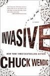 Invasive: A Novel - Chuck Wendig