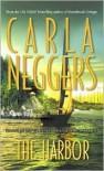 The Harbor - Carla Neggers