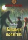 Kolczaste monstrum - Kai Meyer