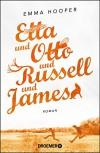 Etta und Otto und Russell und James: Roman - Emma Hooper, Michaela Grabinger