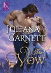 The Vow (Loveswept) - Juliana Garnett