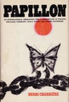 Papillon - Henri Charrière, Jean-Pierre Castelnau, June P. Wilson, Walter B. Michaels
