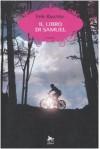 Il libro di Samuel - Eric Raschke
