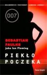Piekło poczeka - Sebastian Faulks