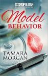 Model Behavior - Tamara Morgan