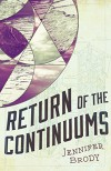 Return of the Continuums: The Continuum Trilogy, Book 2 - Jennifer Brody