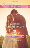 A Bride for the Italian Boss (The Vineyards of Calanetti) - Susan Meier