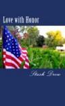 Love with Honor - Stash Drew