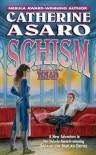 Schism - Catherine Asaro