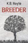 Breeder - K.B. Hoyle