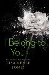 I Belong to You - Lisa Renee Jones