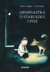Opowiastka o staruszku i psie - Barbro Lindgren, Katarzyna Skalska, Eva Eriksson