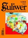 Guliwer, nr 3/2018 - Jan Malicki, Redakcja pisma Guliwer