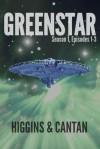 Greenstar Season 1, Episodes 1-3 - Dave  Higgins, Simon Cantan