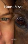 Horse Sense - Lapo Melzi