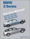 BMW 3 Series Service Manual (E90, E91, E92, E93) 2006, 2007, 2008, 2009 Service Manual - Bentley Publishers Staff, Benley Publishers