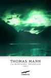 La montagna incantata (Grandi Romanzi Corbaccio) - Ervino Pocar, Thomas Mann