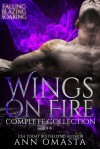 Wings on Fire Complete Collection - Ann Omasta