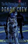 Demon Crew (The Wolfborne Saga #5) - Cheree Alsop