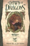 A Dawn of Dragons - Margaret Weis, Tracy Hickman