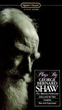 Plays: Man and Superman; Candida; Arms and the Man; Mrs Warren's Profession (Signet Classics) - George Bernard Shaw