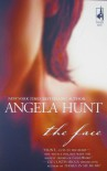 The Face - Angela Elwell Hunt