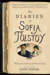 The Diaries of Sofia Tolstoy - Cathy Porter