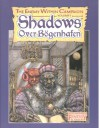 Shadows Over Bogenhafen (Warhammer Fantasy Roleplay) - Jim Bambra, Phil Gallagher