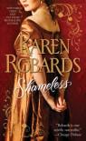 Shameless (Banning Sisters trilogy #3) - Karen Robards