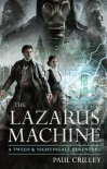 The Lazarus Machine - Paul Crilley