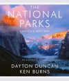 The National Parks: America's Best Idea - Dayton Duncan, Ken Burns