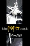 Toilet Paper People - Cherry Tigris