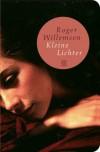 Kleine Lichter - Roger Willemsen
